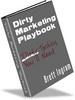 Dirty Marketing Playbook-Make More Money From Your Website
